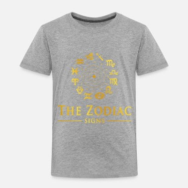 Sign Of Zodiac THE ZODIAC SIGNS - Toddler Premium T-Shirt