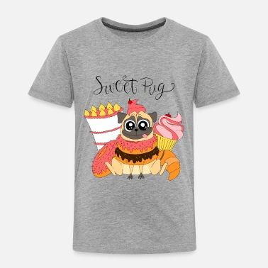 Food Cute pug with sweet food - Toddler Premium T-Shirt