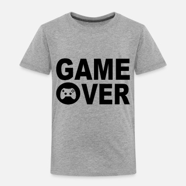 Over Game over - Toddler Premium T-Shirt