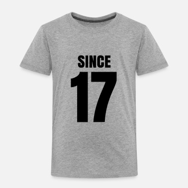 Since Since - Toddler Premium T-Shirt