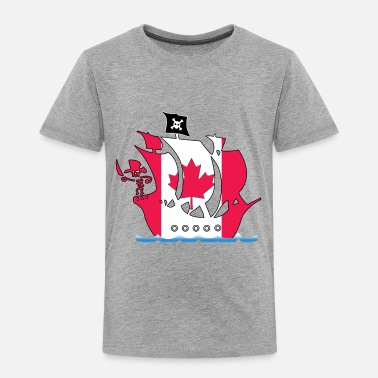 Pirate pirate ship canada flag - Toddler Premium T-Shirt