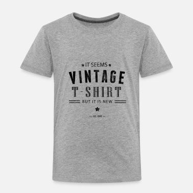 Vintage Design - Toddler Premium T-Shirt