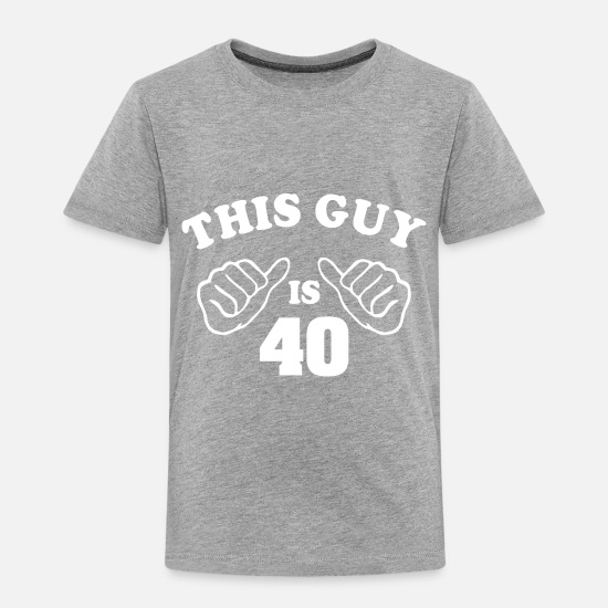 Guy Baby Clothing - This Guy is 40 - Toddler Premium T-Shirt heather gray