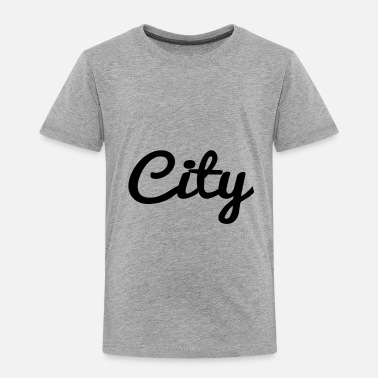 City city - Toddler Premium T-Shirt