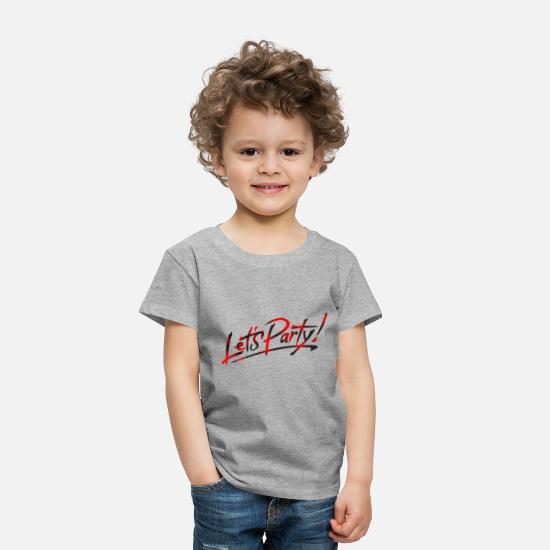Party Baby Clothing - Lets Party - Toddler Premium T-Shirt heather gray
