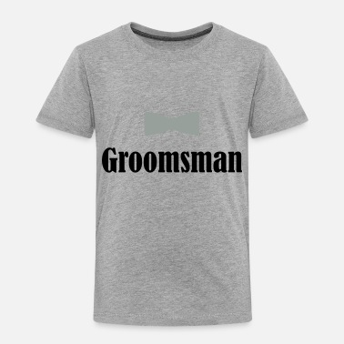 Groom Groomsman, Groom, Wedding, Best Man - Toddler Premium T-Shirt