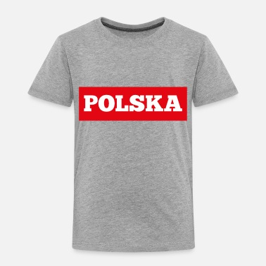Poland Polska-Poland - Toddler Premium T-Shirt