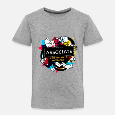 Association ASSOCIATE - Toddler Premium T-Shirt