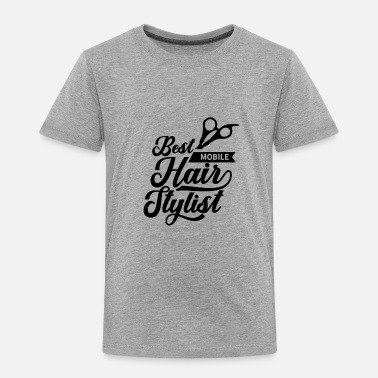 Mobile Mobile Hairstylist - Toddler Premium T-Shirt