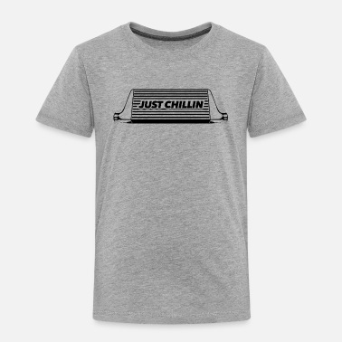 Gtr Just Chillin - Turbo Intercooler - Toddler Premium T-Shirt