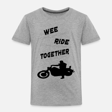 wee ride together - Toddler Premium T-Shirt