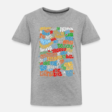 John Lennon Imagine Quote - Toddler Premium T-Shirt