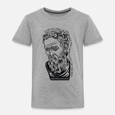 Michelangelo Michelangelo Quote - Toddler Premium T-Shirt