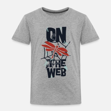Web on the web - Toddler Premium T-Shirt