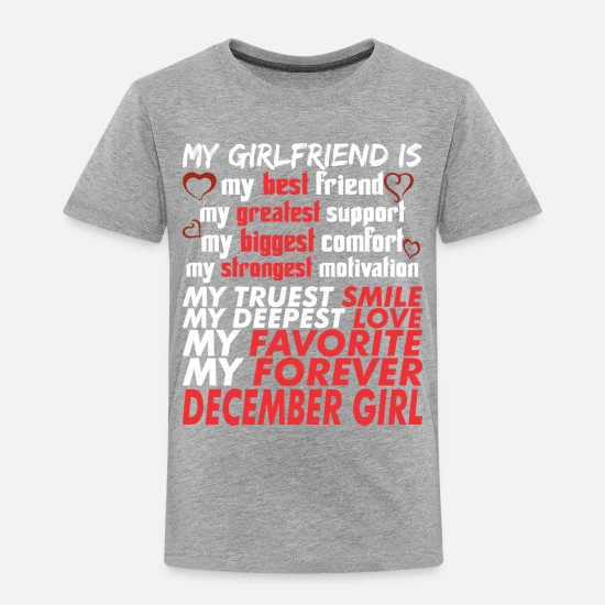 Girls Baby Clothing - My Girlfriend Is December Girl - Toddler Premium T-Shirt heather gray