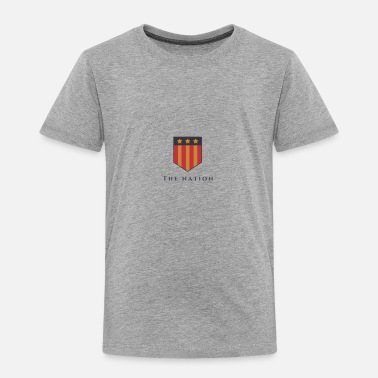 National The Nation - Toddler Premium T-Shirt