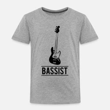 Bassist Bassist - Toddler Premium T-Shirt
