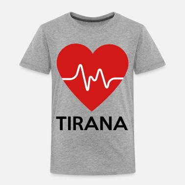 Tirana Heart Tirana - Toddler Premium T-Shirt