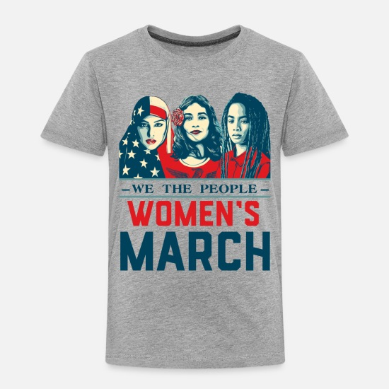 March Baby Clothing - Women's March 2017t shirt - Toddler Premium T-Shirt heather gray