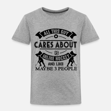 All This Guy Cares About Is Inline Hockey Shirt Hockey Clothing