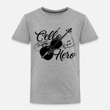 Cello Cello Shirt - Cello Hero T Shirt - Toddler Premium T-Shirt
