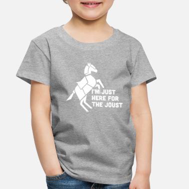 ab3b331d0a681 Let's Go Renaissancing Unicorn Riding Dinosaur. from $21.49 · Renaissance  Here For The Joust   Funny Renaissance - Toddler Premium T-Shirt