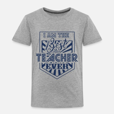 Teaching Teach - Toddler Premium T-Shirt