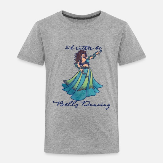 Dancing Baby Clothing - I'd rather be belly dancing - Toddler Premium T-Shirt heather gray