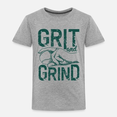 Grindcore Grit and Grind - Toddler Premium T-Shirt