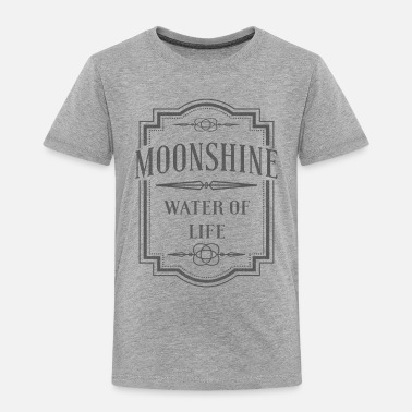 Sarcasm Moonshine - Water Of Life - Toddler Premium T-Shirt