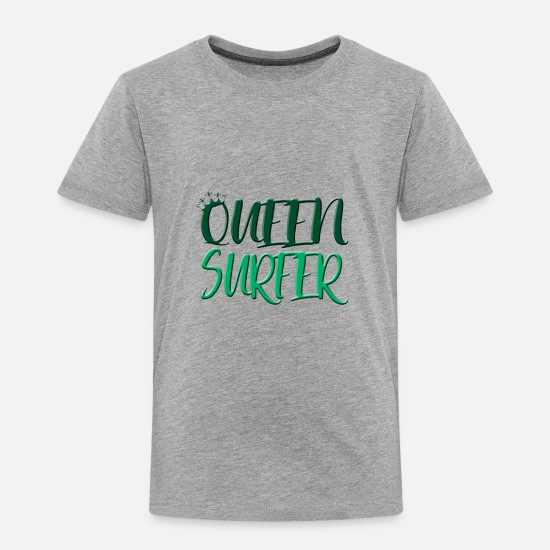 Surfer Girl Baby Clothing - Queen surfer - Toddler Premium T-Shirt heather gray