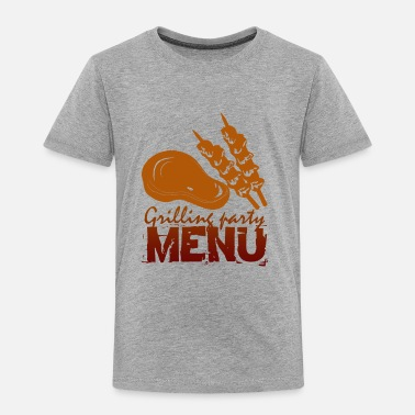 Menu GRILLING MENU - Toddler Premium T-Shirt