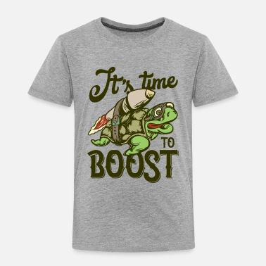 Boost It s Time to Boost - Toddler Premium T-Shirt