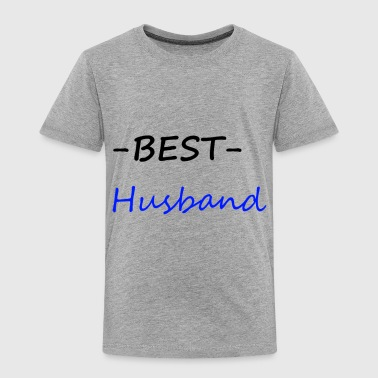 Best husband - Toddler Premium T-Shirt