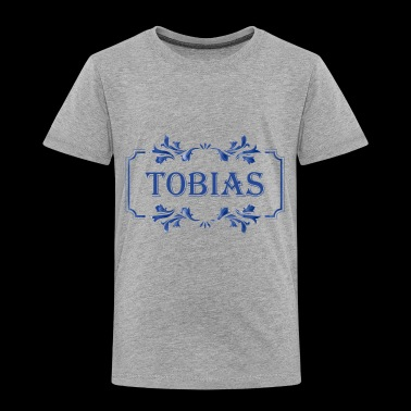 First Name Tobias male man guy boy gift idea - Toddler Premium T-Shirt