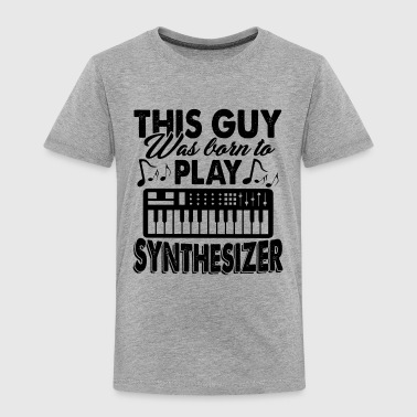 Born To Play Synthesizer Shirt - Toddler Premium T-Shirt