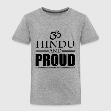 Proud Hindu Shirt - Toddler Premium T-Shirt