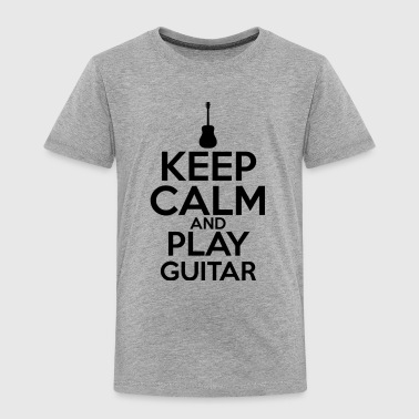 Keep Calm And Play Guitar T Shirt - Toddler Premium T-Shirt
