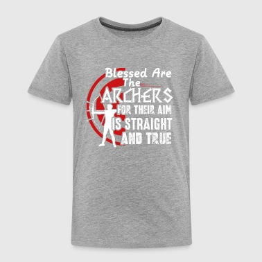 Blessed Are The Archer Tee Shirt - Toddler Premium T-Shirt