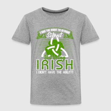 Being Irish Tee Shirt - Toddler Premium T-Shirt