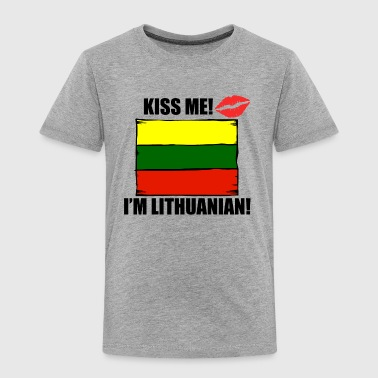 Kiss Me I'm Lithuanian - Toddler Premium T-Shirt