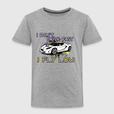 iI_don-t_drive_fast_i_fly_low_white - Toddler Premium T-Shirt