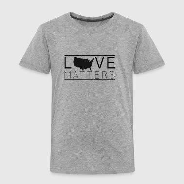Love Matters (black) - Toddler Premium T-Shirt