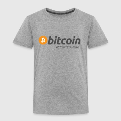 Bitcoin Accepted Here 4800px - Toddler Premium T-Shirt