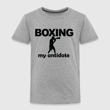 BOXING my antidote - Toddler Premium T-Shirt
