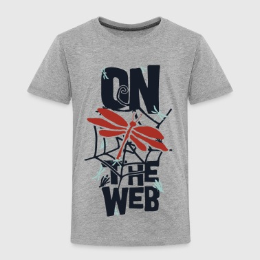 on the web - Toddler Premium T-Shirt