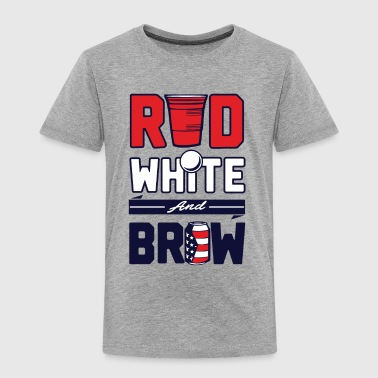 red white and brew - Toddler Premium T-Shirt