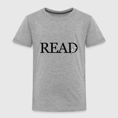 READ - Toddler Premium T-Shirt