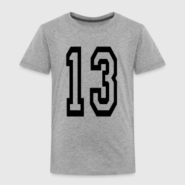 Lucky number 13. - Toddler Premium T-Shirt