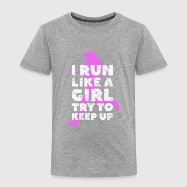 Run like a girl - women running gift - Toddler Premium T-Shirt